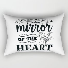 The garden is a mirror of the heart - Garden hand drawn quotes illustration. Funny humor. Life sayings. Rectangular Pillow