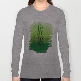 Fearless: Green Long Sleeve T-shirt