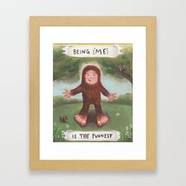 I'm the Funnest - Baby Bigfoot Framed Art Print