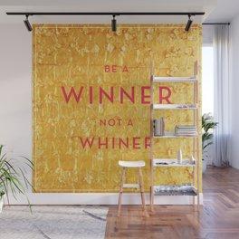 Be a Winner Wall Mural