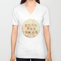 run V-neck T-shirts featuring let's run away by shannonblue