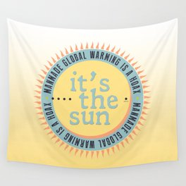 Its The Sun Wall Tapestry
