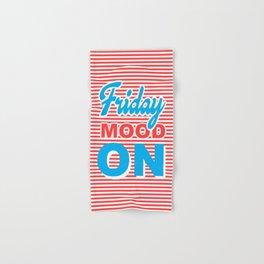 Friday Mood On, typography design Hand & Bath Towel