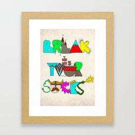 Break Your Socks Framed Art Print