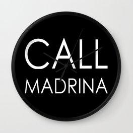 Custom Order - Call Madrina Wall Clock