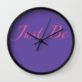 Just Be Wall Clock