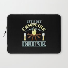 Camping -  Let's Get Campfire Drunk Laptop Sleeve
