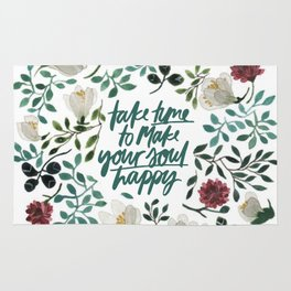 Take Time To Make Your Soul Happy Rug