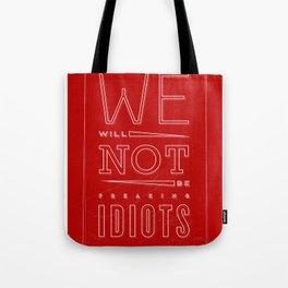 Freaking Idiots (Dark) Tote Bag
