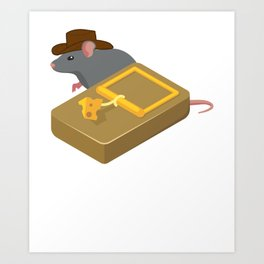 Indiana mouse cheese mousetrap movie quote gift Art Print
