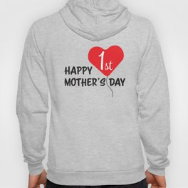 Happy First Mother's day Red Heart Balloon Hoody
