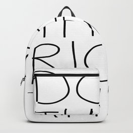 Do the right thing Backpack