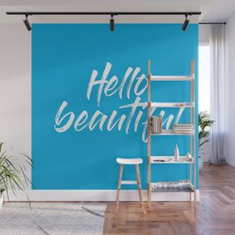 hello beautiful quote colorful blue Wall Mural