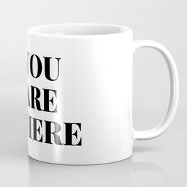 You Belong Here Coffee Mug