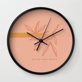 Let Go And Trust Wall Clock