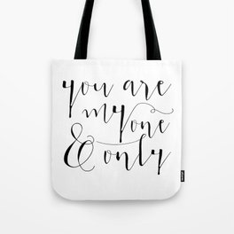 You Are My One And Only Valentines Day Gift Mirror for Her and Him Tote Bag