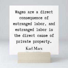 54    | Karl Marx Quotes | 190817 Mini Art Print