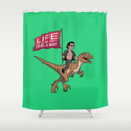 Life (UHHH) Finds A Way Shower Curtain