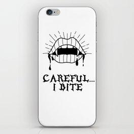 CAREFUL I BITE iPhone Skin
