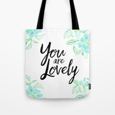 You are lovely floral Tote Bag