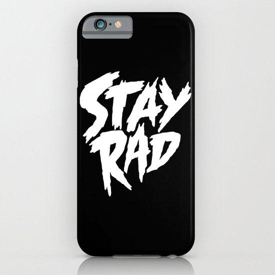 Stay Rad (on Black) iPhone & iPod Case