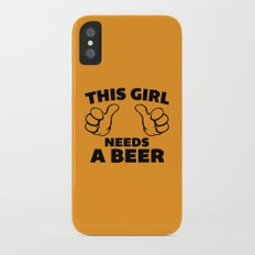 This Girl Needs Beer Funny Quote Slim Case iPhone X