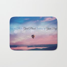 Inspirational Quote, Today is Your Day Bath Mat