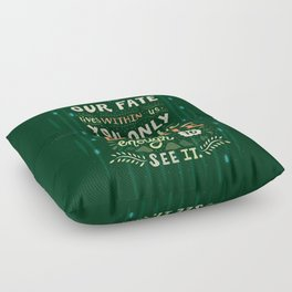 Would you change your fate? Floor Pillow
