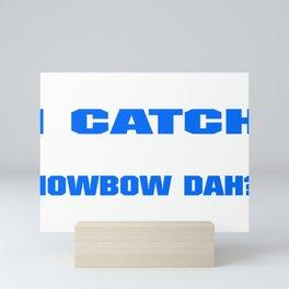 Funny Police I Catch Bad Guys Howbow Dah Mini Art Print