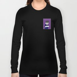 The Porpoise Driven Life Long Sleeve T-shirt