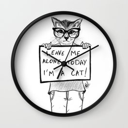 Today I'm a cat Wall Clock