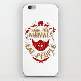 save the animals,eat people iPhone Skin