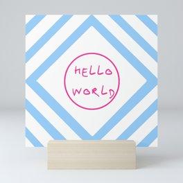hello world 6 pink and blue Mini Art Print