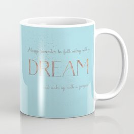 Always remember to fall asleep with a dream - Gold Teal Vintage Glitter Typography Coffee Mug