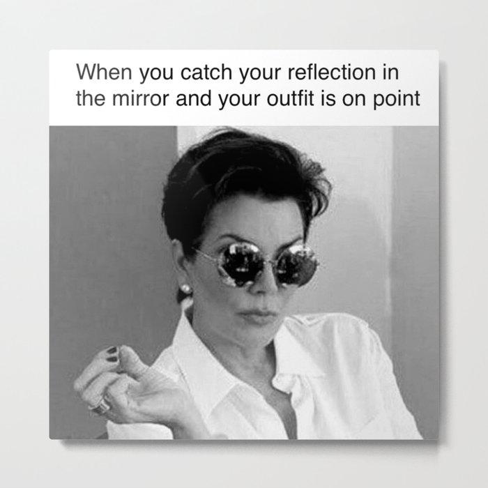 Kris Jenner Kardashian Meme Art Poster Metal Print By Bluetoothbrush