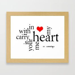 i carry your heart with me Framed Art Print