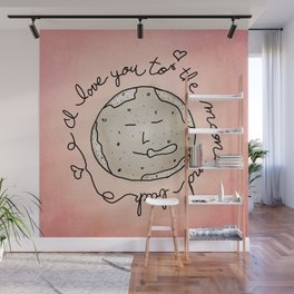 I Love You To The Moon And Back Wall Mural
