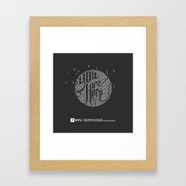 YOU ARE HERE  [Funfetti] Framed Art Print