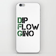 Dip, Flow, Gino iPhone & iPod Skin