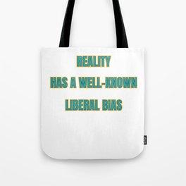 Famous & Fabulous Bias Tshirt Design Reality bias Tote Bag
