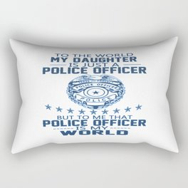MY DAUGHTER IS MY POLICE OFFICER Rectangular Pillow