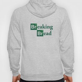 Breaking Bread Hoody