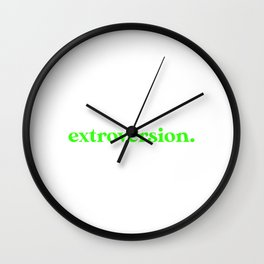 Introverted But Willing to Discuss Extroversion Wall Clock