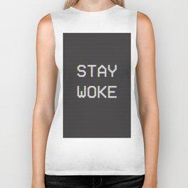 Stay woke Biker Tank