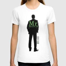 Mr. Match by JA Huss T-shirt