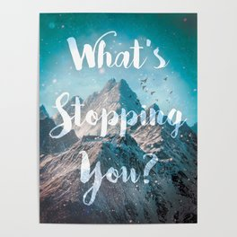 What's Stopping You? Poster