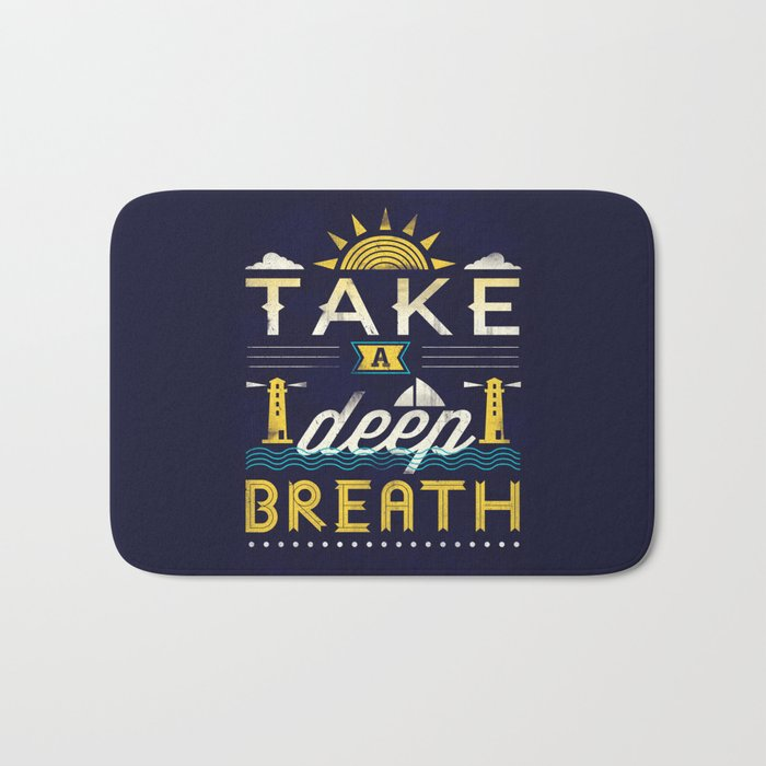 Take A Deep Breath Bath Mat