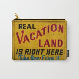 Weathered and Cracking Real Vacation Land Sign Carry-All Pouch