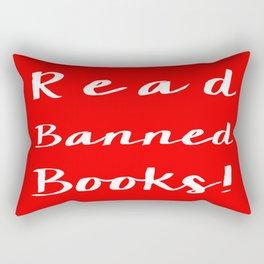 Read Banned Books!  Rectangular Pillow