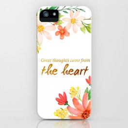 Great Thoughts come from the heart - Gold and flowers iPhone Case